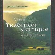 Vivre la tradition celtique au fil des saisons